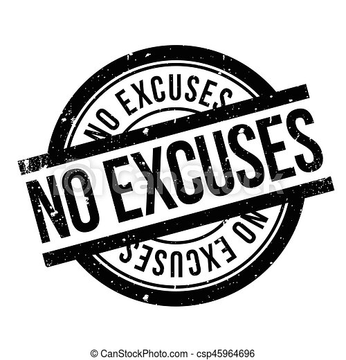 No Excuses rubber stamp - csp45964696