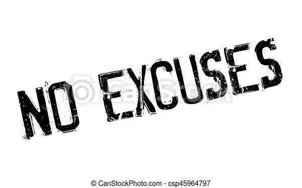 No Excuses rubber stamp - csp45964797