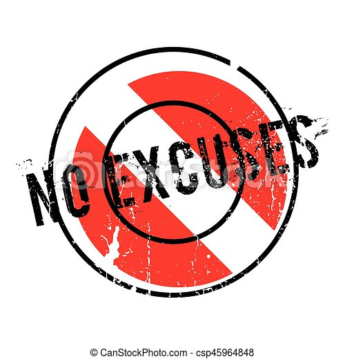 No Excuses rubber stamp - csp45964848