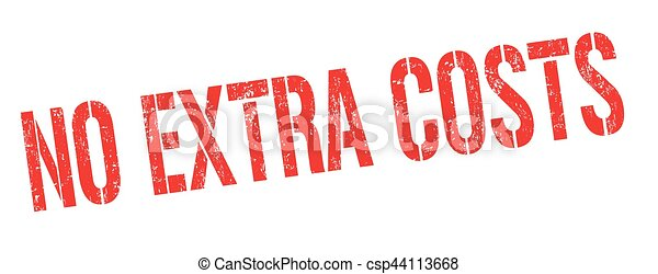 No extra costs sign or stamp - csp44113668