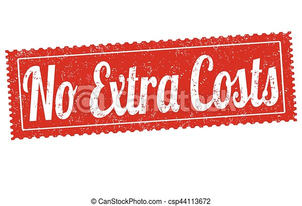 No extra costs sign or stamp - csp44113672