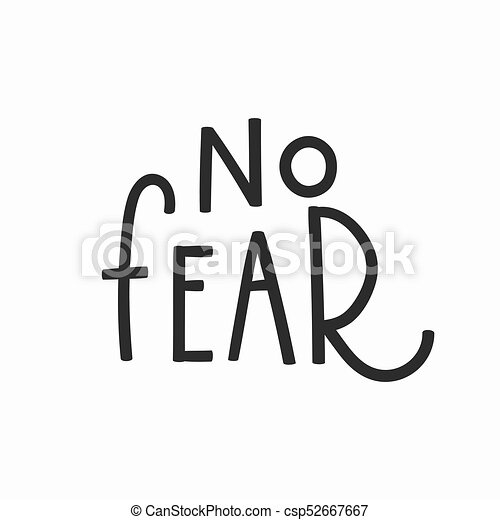 Beau No Fear T Shirt Quote Lettering. Vector
