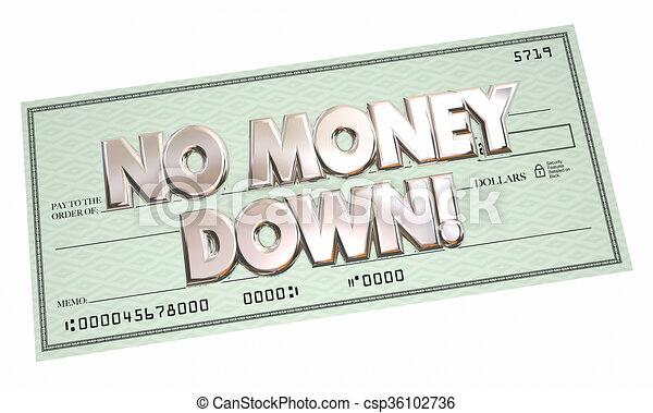 No Money Down Payment Financing Borrow Cash Money 3d Words - csp36102736