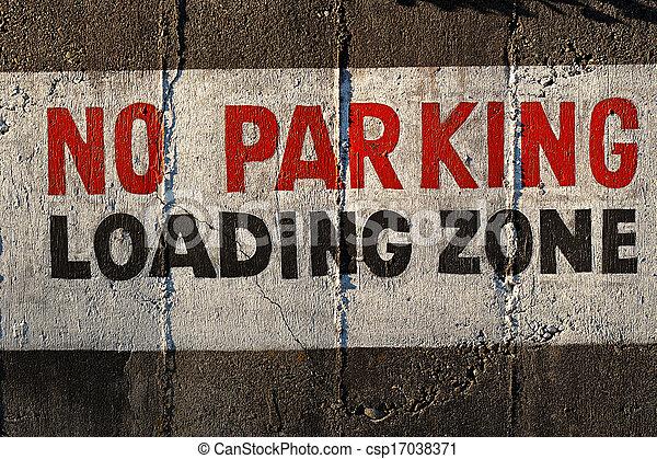 No Parking. Loading Zone. - csp17038371
