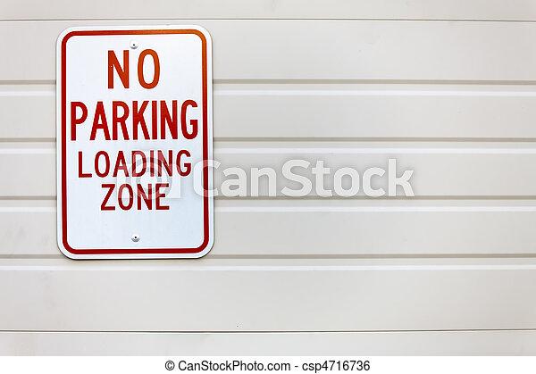 No Parking Sign - csp4716736