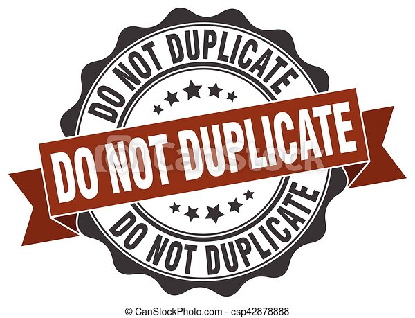 No duplices el sello. Firma. Sellen - csp42878888