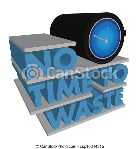 No Time to Waste  - csp10844315