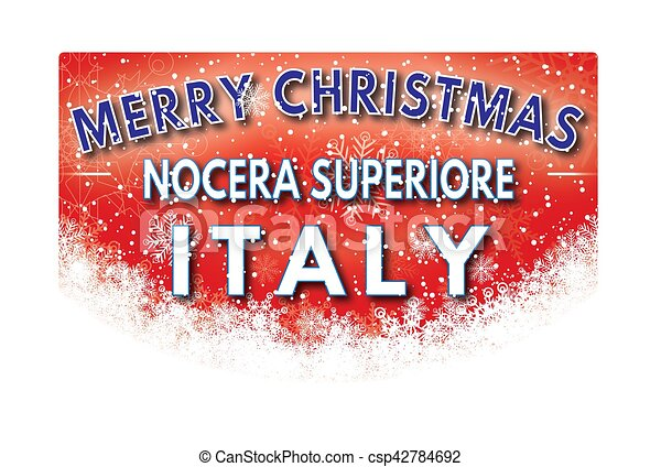 Nocera superiore italy merry christmas greeting card nocera nocera superiore italy merry christmas greeting card csp42784692 m4hsunfo