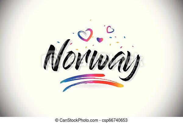 Norway Welcome To Word Text with Love Hearts and Creative Handwritten Font Design Vector. - csp66740653