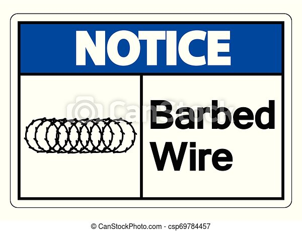 Notice Barbed Wire Symbol Sign On White Background, Vector Illustration - csp69784457