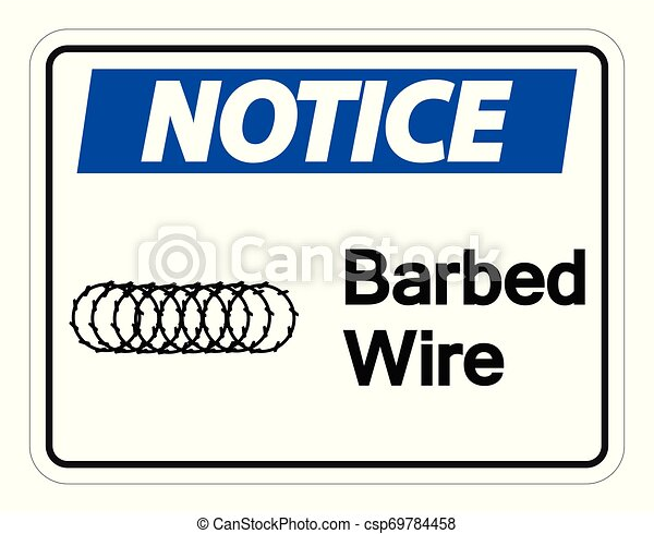 Notice Barbed Wire Symbol Sign On White Background, Vector Illustration - csp69784458