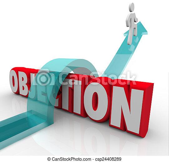 Objection Overcoming DIspute Challenge Negative Feedback Arrow O - csp24408289