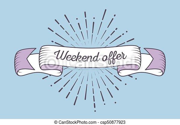 Lazo retro Trendy con oferta de fin de semana de texto y rayos de luz, sol - csp50877923