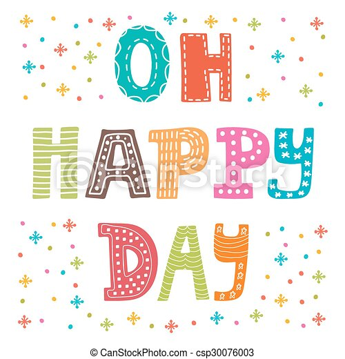 Oh happy day cute postcard funny greeting card with colored design funny greeting card with colored design elements csp30076003 m4hsunfo