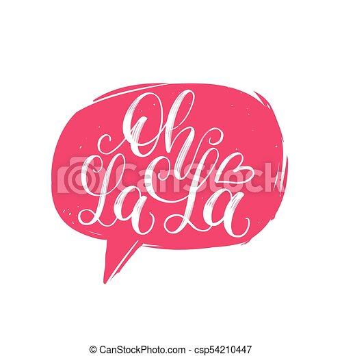 oh la la hand lettering quote in speech bubble vector eps vector rh canstockphoto com Clip Art Oh My OSU Clip Art