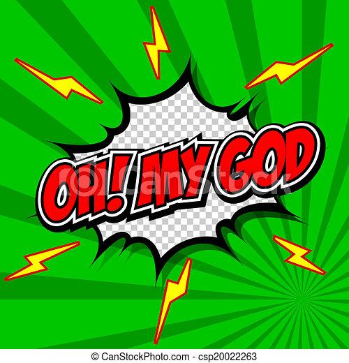 Oh! My God Comic Speech Bubble. - csp20022263