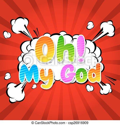 Oh! My God Comic Speech Bubble - csp26916909