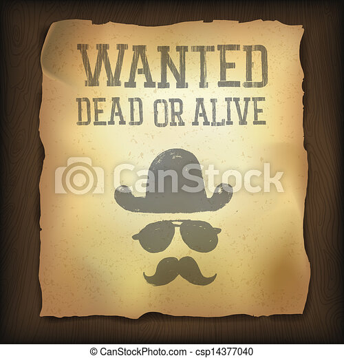 """Old """"Wanted..."""" poster, vector illustration - csp14377040"""
