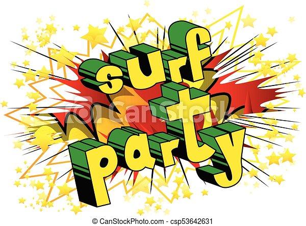Fiesta de surf, palabra estilo cómic. - csp53642631