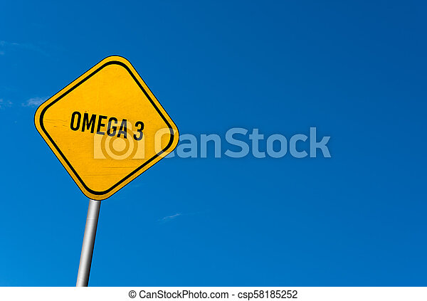 Omega 3 - yellow sign with blue sky - csp58185252