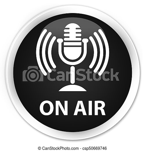 On air (mic icon) premium black round button - csp50669746