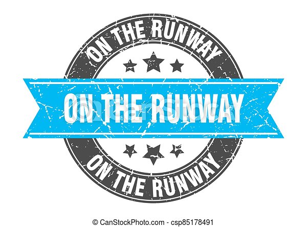 on the runway round stamp with ribbon. label sign - csp85178491