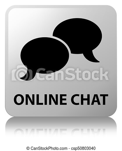 Online chat white square button - csp50803040