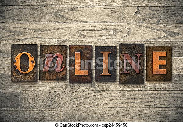 Online Concept Wooden Letterpress Type - csp24459450