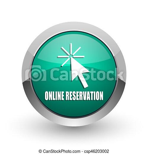 Online reservation silver metallic chrome web design green round internet icon with shadow on white background. - csp46203002