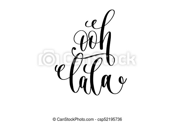 ooh lala french popular quote hand lettering modern vectors rh canstockphoto com Paris Cafe Clip Art Ooh La La Clip Art Clothing