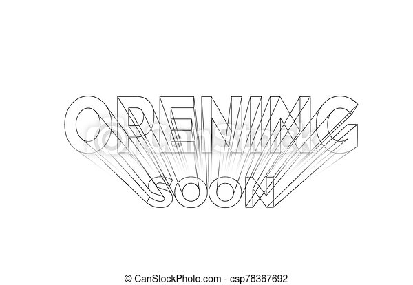 Opning soon Calligraphic 3d Style Text Vector illustration Design. - csp78367692