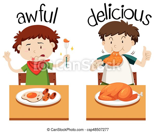 Opposite words for awful and delicious - csp48507277