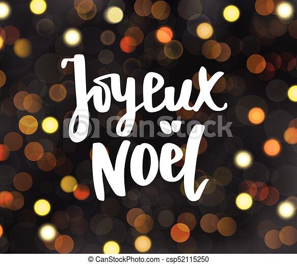 Mensaje de Joyeux noel. Saludos de vacaciones. Feliz Navidad cita francesa. Luces brillantes en fondo oscuro y borroso. - csp52115250