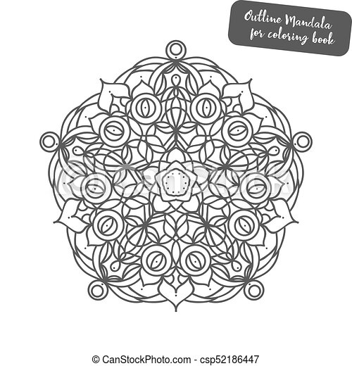 Outline Mandala for coloring book. Decorative round ornament. Anti-stress  therapy pattern. Weave design element. Yoga logo, background for meditation  ...