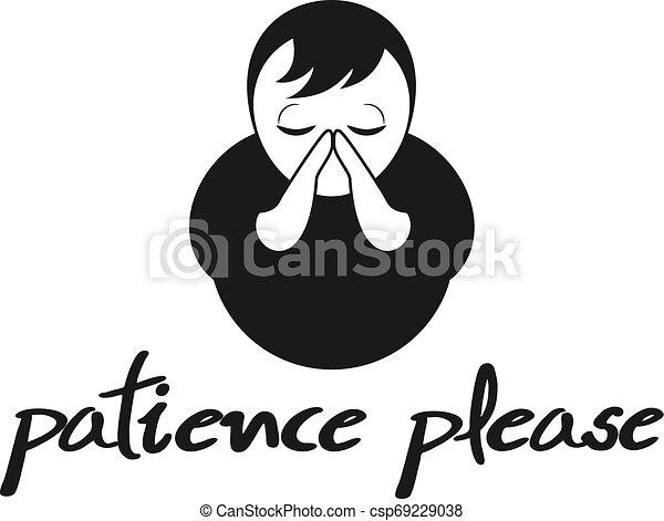 Paciencia por favor símbolo - csp69229038
