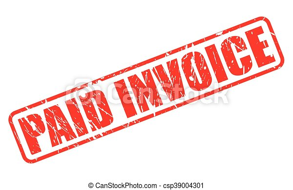 Paid Invoice On Stamp Text On White - Invoice stamp