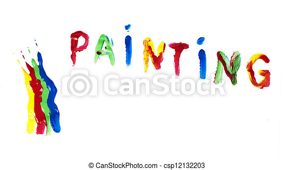 Paint coated on paper. Text painting. - csp12132203
