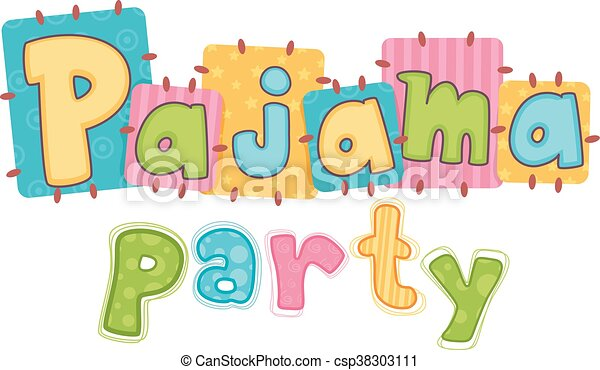 pajama party typography typography illustration featuring the rh canstockphoto com slumber party clipart free slumber party black and white clipart