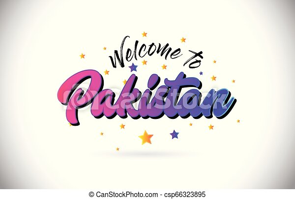 Pakistan Welcome To Word Text with Purple Pink Handwritten Font and Yellow Stars Shape Design Vector. - csp66323895