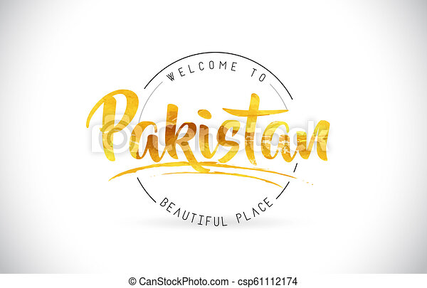 Pakistan Welcome To Word Text with Handwritten Font and Golden Texture Design. - csp61112174