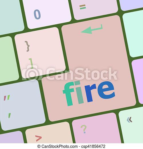 Palabra de fuego en teclado, botón de computadora de cuaderno - csp41856472