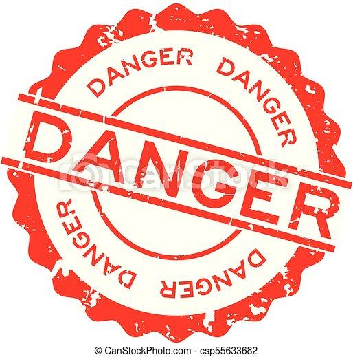 Palabra de peligro rojo grunge, sello de goma en el fondo blanco - csp55633682