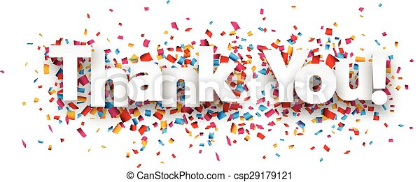 paper thank you confetti sign white thank you sign over confetti