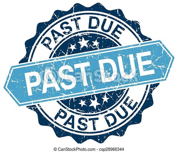 past due blue round grunge stamp on white - csp28966344