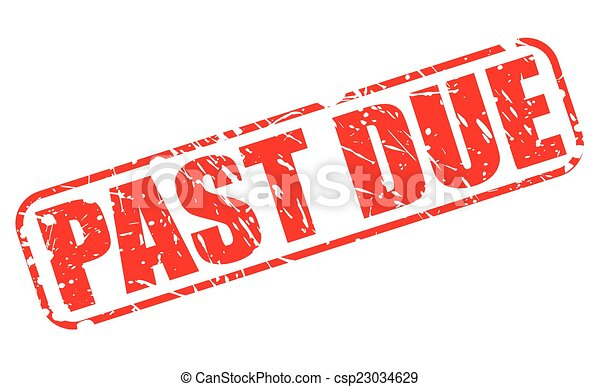 Past due red stamp text - csp23034629