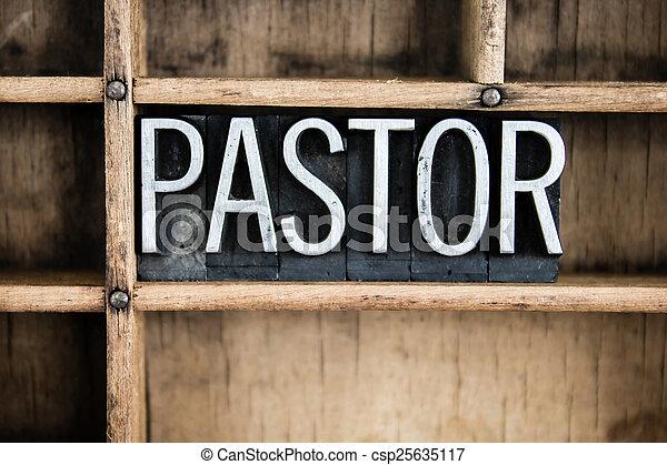 Pastor Concept Metal Letterpress Word in Drawer - csp25635117