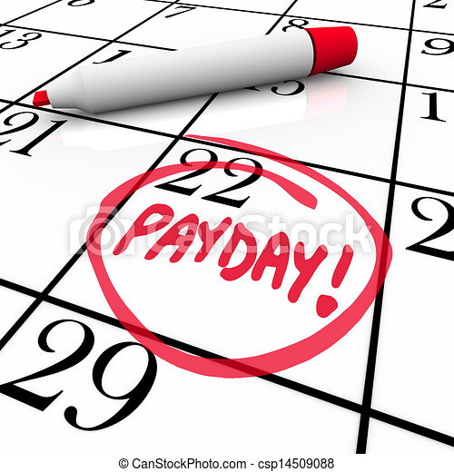 payday word circled calendar income wages date the word stock rh canstockphoto com paycheck clipart free paycheck clipart free