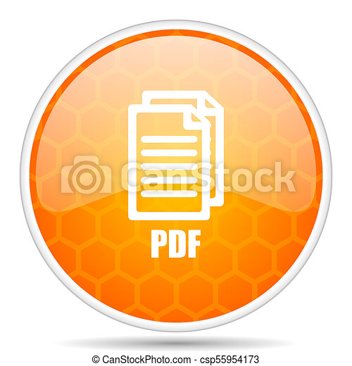 Pdf web icon. Round orange glossy internet button for webdesign. , - csp55954173