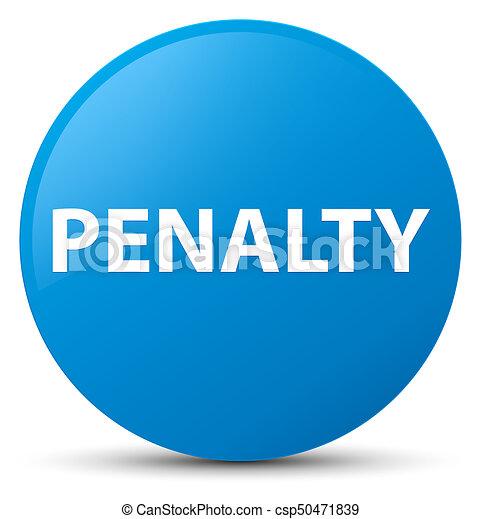 Penalty cyan blue round button - csp50471839