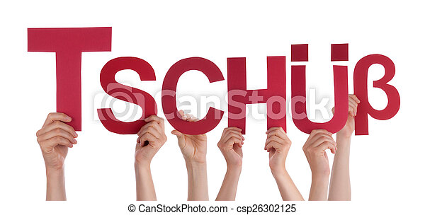 People Holding Straight German Word Tschuess Means Bye - csp26302125